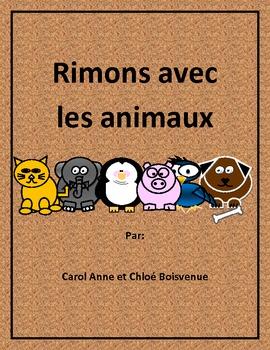 Rimons avec les animaux par: CarolAnne et Chloe Boisvenue
