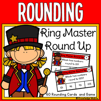 Ring Master Round Up - 3.NBT.1 - Rounding to the Nearest Ten