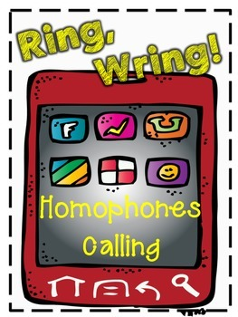 Ring, Wring! Homophones Calling - 3 Vocabulary Activites