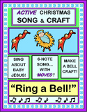 """Ring a Bell!"" - Active Christmas Song and Craft!"