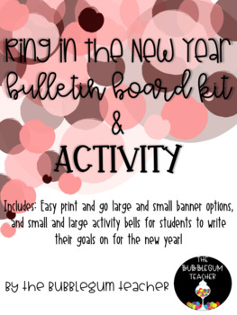 Ring in the New Year Bulletin Board Kit and Activity