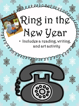 Ring in the New Year...Reading, Writing, and Art Activity