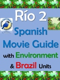 Rio 2 Movie Guide with Brazil and Environment Unit in Spanish