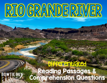 Rio Grande River Differentiated Nonfiction Reading Passages