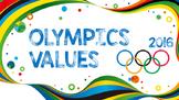 Rio Olympic Values 2016