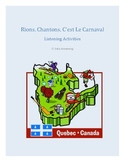 Rions, Chantons, C'est Le Carnaval - Listening Activities