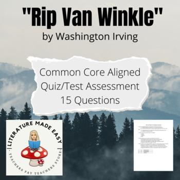 Rip Van Winkle - Common Core Aligned Assessment / Quiz