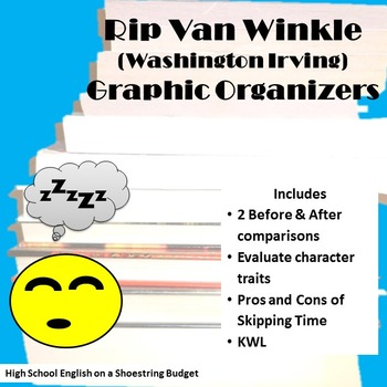 Rip Van Winkle Graphic Organizers (Washington Irving)