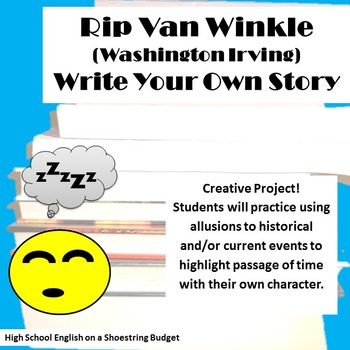 Rip Van Winkle Write Your Own Story Project (Washington Irving)