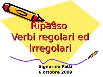 Ripasso Verbi al Presente ARE, ERE, IRE