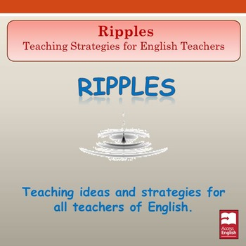 'Ripples' - Teaching Strategies for English Teachers