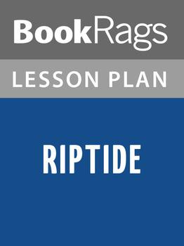Riptide Lesson Plans