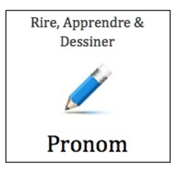 Rire, Apprendre, et Dessiner - French Pictionary with Nouns/Pronouns/Verbs