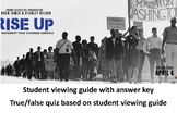 Rise Up:  The Movement that Changed America  viewing guide, quiz & keys