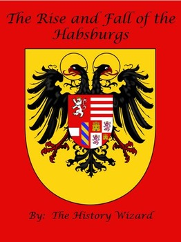 Rise and Fall of the Habsburgs Webquest