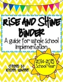 Rise and Shine Binder: A guide