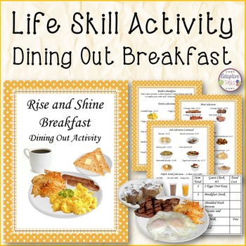 LIFE SKILL ACTIVITY Dining Out Beakfast