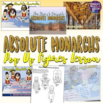 Absolute Monarchs and the Rise of Absolutism Pop Up Figure Lesson