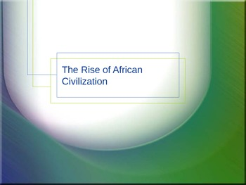 Rise of African Civilization
