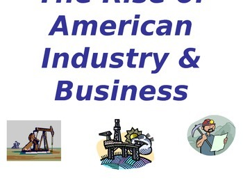 Rise of American Industry & Business