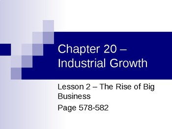 Industrial Growth - Rise of Big Business PowerPoint