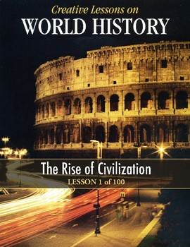 Rise of Civilization, WORLD HISTORY LESSON 1/100, Archaeology Activity and Game