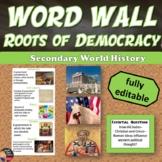 Rise of Democratic Ideas WORD WALL (World History) (Grades 8-12)