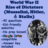 Rise of Dictators (Mussolini, Hitler, and Stalin) World War 2