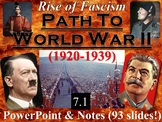 Rise of Fascism & Path to WWII Animated PowerPoint & Notes (7.1)
