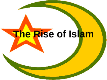 Rise of Islam Powerpoint