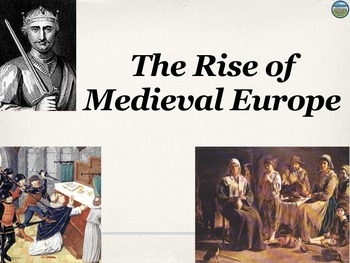 Rise of Medieval Europe Power Point