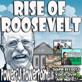 Rise of Roosevelt