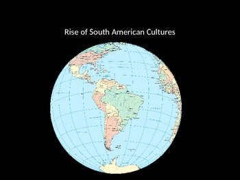 Rise of South American Cultures