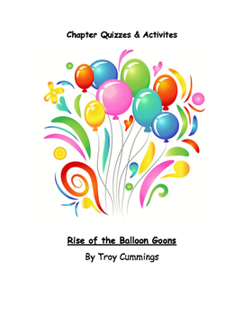 Rise of the Balloon Goons Chapter Quizzes and Activities