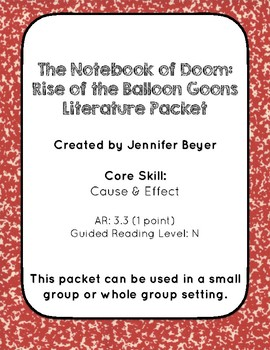 Rise of the Balloon Goons Comprehension Packet - Cause/Effect
