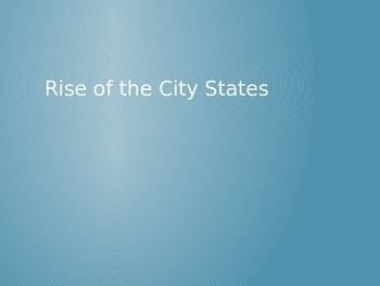 Rise of the City States