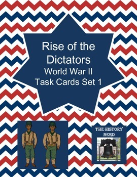 Rise of the Dictators WWII Task Cards