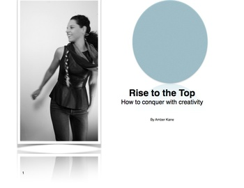 Rise to the Top: how to conquer with creativity