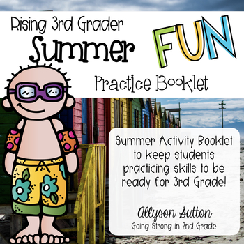 Rising 3rd Grade Summer Fun Practice Booklet