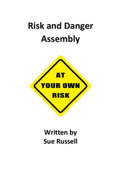 Risk And Danger Class Play