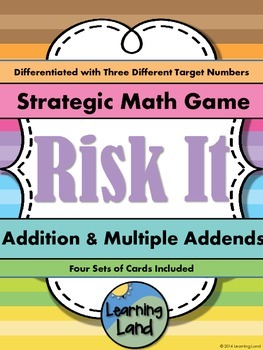 Risk It - Addition and Multiple Addends Game