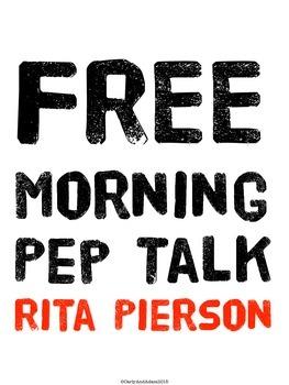 FREE Rita Pierson Morning Pep Talk Quote Poster