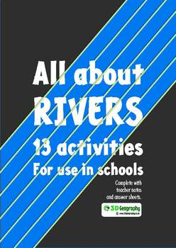 All about rivers - 13 activities for use in schools
