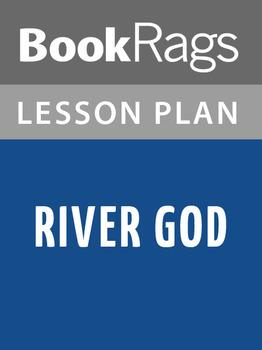 River God Lesson Plans