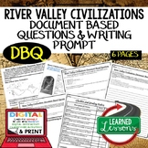 River Valley Civilizations DBQ Document Based Questions (W