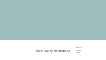 River Valley Civilizations PowerPoint