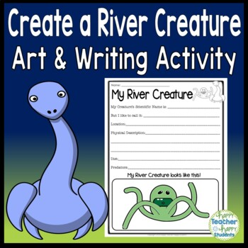 Rivers - Create Your Own River Creature - River Writing Activity
