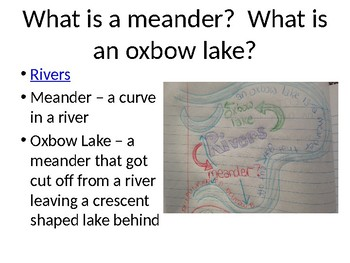 Rivers, Oxbow Lakes, Glaciers, and Watersheds Powerpoint