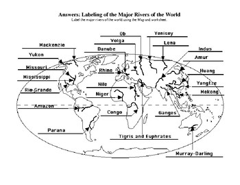 Rivers of the world answer key-map labeling activity by World Weyes