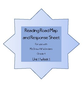 Road Map and Response Sheet - McGraw Hill Reading Wonders Unit 1 Week 1